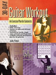 30-Day Guitar Workout An Exercise Plan for Guitarists  ByJody Fisher