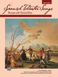 Spanish Theater Songs -- Baroque and Classical Eras