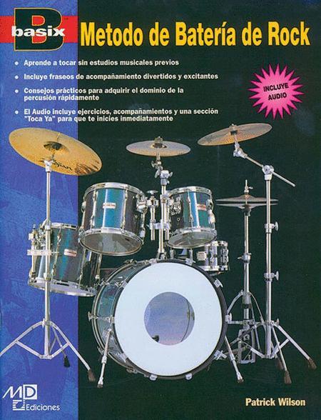 Basix: Rock Drum Method (Metodo de Batería de Rock) (Spanish Edition)