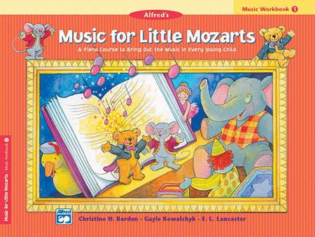 Music for Little Mozarts - Music Workbook (Book 1)