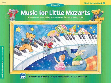 Music for Little Mozarts Music Lesson Book, Book 2