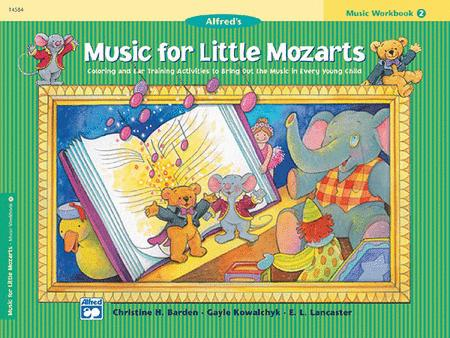 Music for Little Mozarts Music Workbook, Book 2