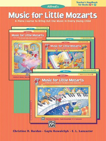Music for Little Mozarts Teacher's Handbook, Book 1 & 2