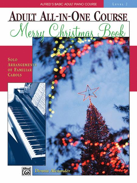 Alfred's Basic Adult All-in-One Christmas Piano, Book 2