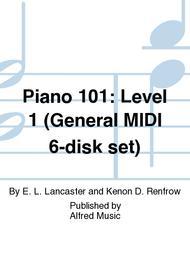 Piano 101: Level 1 (General MIDI 6-disk set)