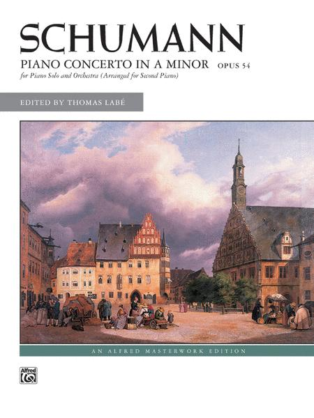 Schumann -- Piano Concerto in A Minor, Op. 54