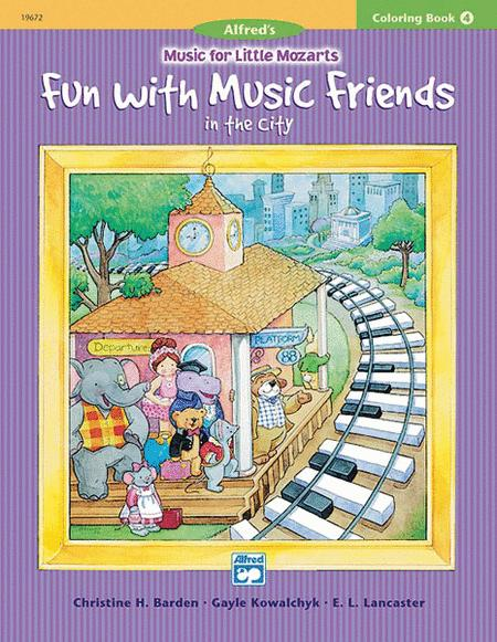 Music For Little Mozarts - Fun With Music Friends (Coloring Book 4)