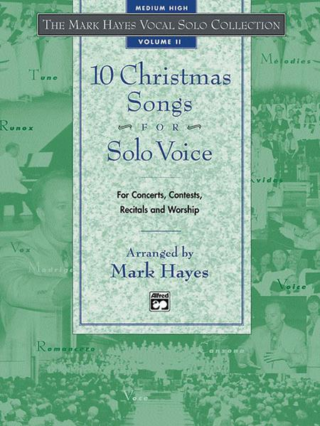 Mark Hayes Vocal Solo Collection: 10 Christmas Songs for Solo Voice - Medium High (CD Only)