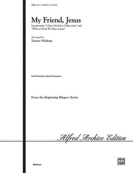 My Friend, Jesus