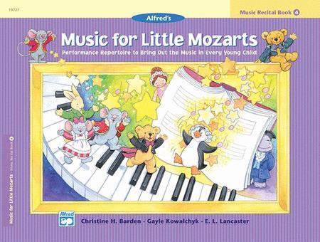 Music for Little Mozarts Recital Book, Book 4