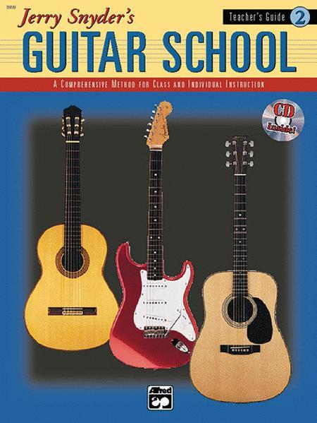 Jerry Snyder's Guitar School, Teacher's Guide, Book 2