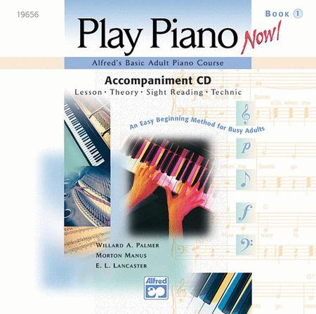Alfred's Basic Adult Piano Course -- Play Piano Now! Level 1