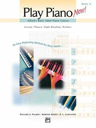 Alfred's Basic Adult Piano Course -- Play Piano Now!, Book 2
