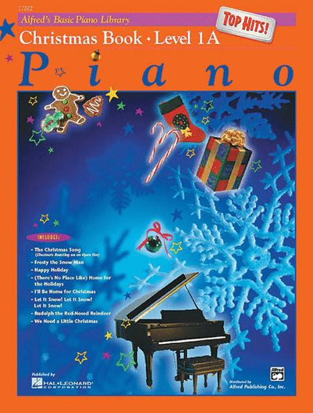 Alfred's Basic Piano Library Top Hits! Christmas, Book 1A