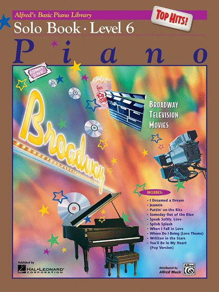 Alfred's Basic Piano Library Top Hits! Solo Book, Book 6