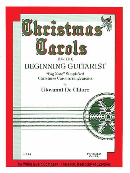 Christmas Carols for the Beginning Guitarist