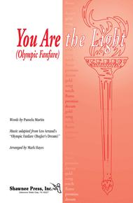 You Are the Light (Olympic Fanfare)