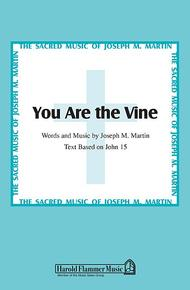 You Are the Vine