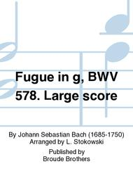 Fugue in g, BWV 578. Large score