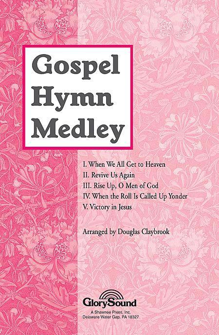 Gospel Hymn Medley