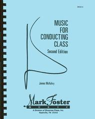 Music for Conducting Class - 2nd Edition