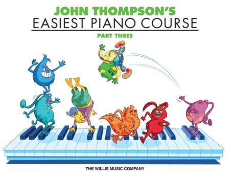 John Thompson S Easiest Piano Course Part 3 Book Only Sheet
