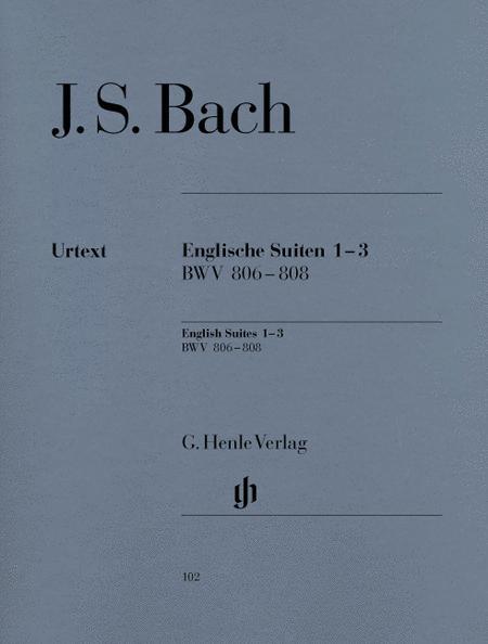 English Suites 1-3 BWV 806-808