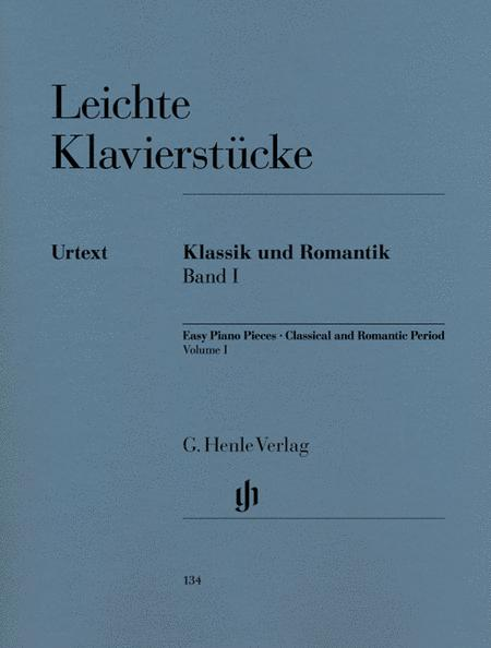 Easy Piano Pieces of the Classical and Romantic Eras: Volume I