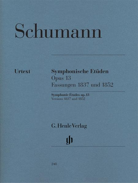 Symphonic Etudes (early and late versions and 5 posthumous versions) op. 13