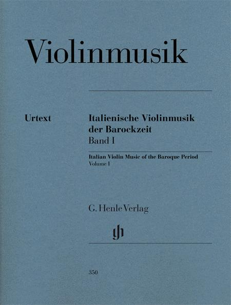 Italian Violin Music of the Baroque Era - Volume I