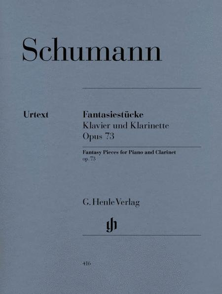Fantasy Pieces for Piano and Clarinet (or Violin or Violoncello) op. 73