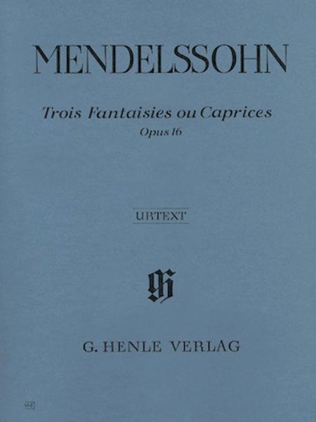 Trois Fantaisies ou Caprices Op. 16