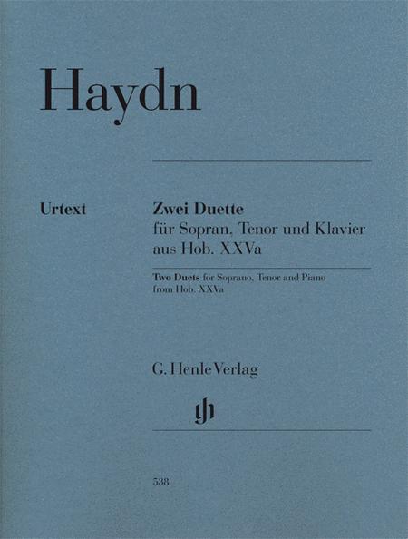 2 Duets for Soprano, Tenor and Piano Hob.XXVa:2 and 1