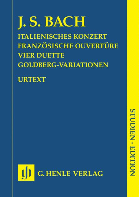 Italian Concerto, French Overture, Four Duets, Goldberg Variations