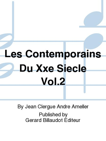 Les Contemporains Du Xxe Siecle Vol.2