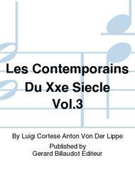 Les Contemporains Du Xxe Siecle Vol.3