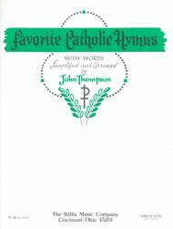 Favorite Catholic Hymns