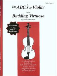 The ABC's of Violin for the Budding Virtuoso, Book 5