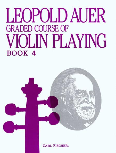 Leopold Auer Graded Course of Violin Playing - Book 4