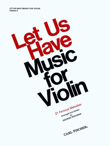 Let Us Have Music For Violin
