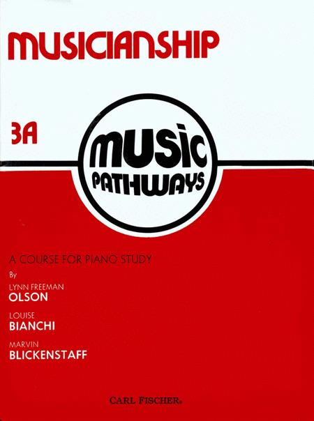 Music Pathways - Musicianship 3A