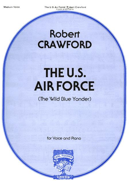 The U.S. Air Force (The Wild Blue Yonder)