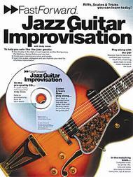 Fast Forward - Jazz Guitar Improvisation