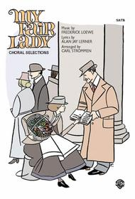 My Fair Lady (Choral Selections)
