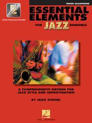 Essential Elements for Jazz Ensemble (B-flat Tenor Saxophone)