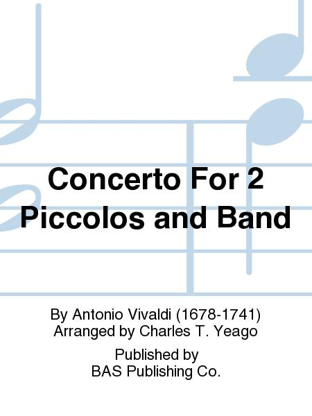 Concerto For 2 Piccolos and Band