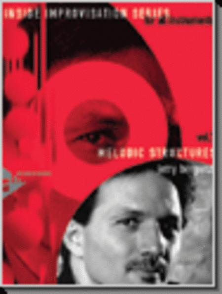 Melodic Structures, Vol. 1 (Book with CD)