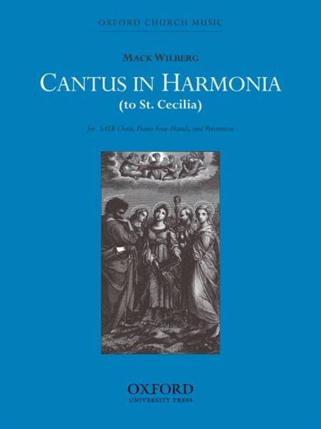 Cantus in harmonia (to St Cecilia)