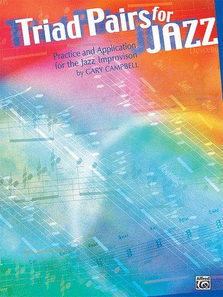 Triad Pairs for Jazz