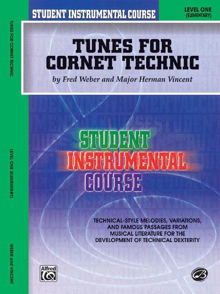 Student Instrumental Course Tunes for Cornet Technic